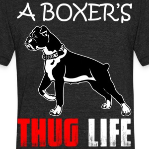 A Boxer's Thug Life T Shirt - Unisex Tri-Blend T-Shirt by American Apparel