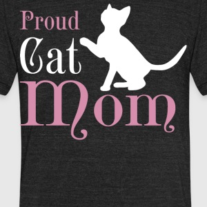 Proud Cat Mom T Shirt - Unisex Tri-Blend T-Shirt by American Apparel