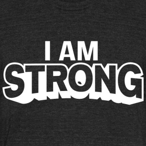 I AM Strong Affirmation T-Shirts & Clothing - Unisex Tri-Blend T-Shirt by American Apparel