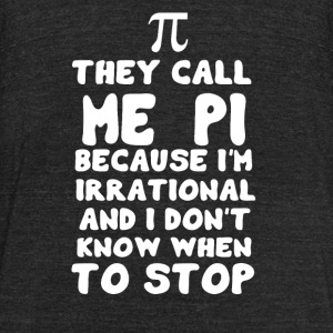 They call me PI - Unisex Tri-Blend T-Shirt by American Apparel
