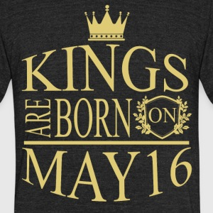 Kings are born on May 16 - Unisex Tri-Blend T-Shirt by American Apparel