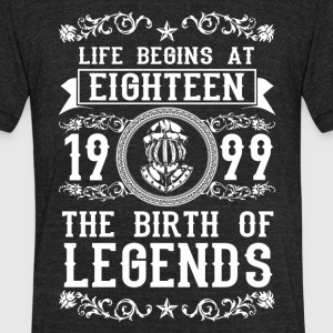1999 - 18 years - Legends - 2017 - Unisex Tri-Blend T-Shirt by American Apparel