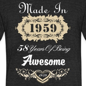 Made in 1959 58 years of being awesome - Unisex Tri-Blend T-Shirt by American Apparel