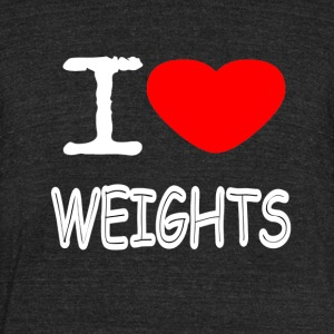 I LOVE WEIGHTS - Unisex Tri-Blend T-Shirt by American Apparel