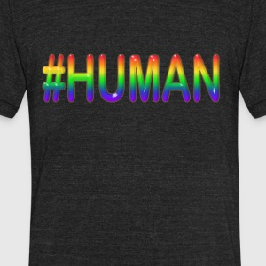 #HUMAN (in PRIDE Colors) - Unisex Tri-Blend T-Shirt by American Apparel