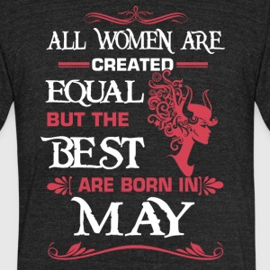 Women The best are born in May - Unisex Tri-Blend T-Shirt by American Apparel