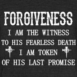 Forgivness Im Witness To His Fearless Death Jesus - Unisex Tri-Blend T-Shirt by American Apparel