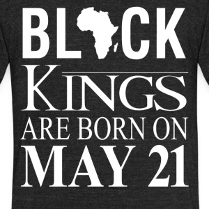 Black kings born on May 21 - Unisex Tri-Blend T-Shirt by American Apparel
