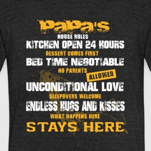 Papa's House Rules T Shirt - Unisex Tri-Blend T-Shirt by American Apparel