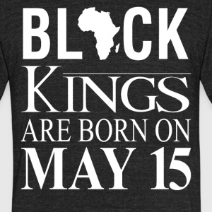 Black kings born on May 15 - Unisex Tri-Blend T-Shirt by American Apparel