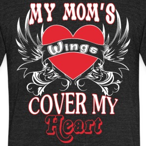 My Mom's Wings Cover My Heart T Shirt - Unisex Tri-Blend T-Shirt by American Apparel