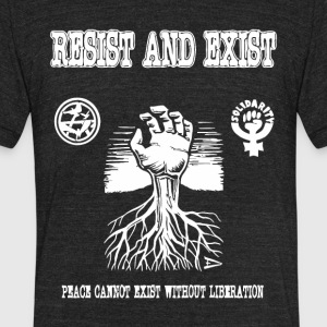 Resist and Exist - Unisex Tri-Blend T-Shirt by American Apparel