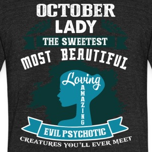 October lady The sweetest Most beautiful - Unisex Tri-Blend T-Shirt by American Apparel
