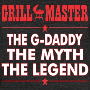 Grillmaster The Gdaddy The Myth The Legend BBQ - Unisex Tri-Blend T-Shirt by American Apparel