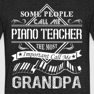 Piano Teacher Grandpa Shirt - Unisex Tri-Blend T-Shirt by American Apparel