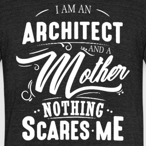 Architect And Mother Shirt - Unisex Tri-Blend T-Shirt by American Apparel