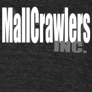Mallcrawlers inc - Unisex Tri-Blend T-Shirt by American Apparel