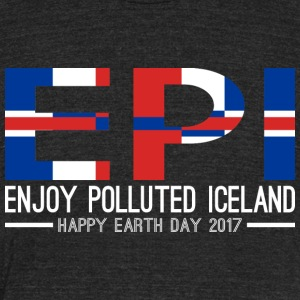 EPI Enjoy Polluted Iceland Happy Earth Day 2017 - Unisex Tri-Blend T-Shirt by American Apparel
