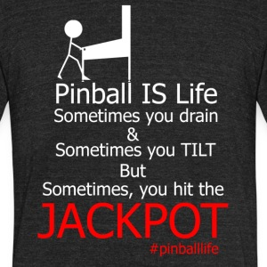 Pinball IS Life - Unisex Tri-Blend T-Shirt by American Apparel