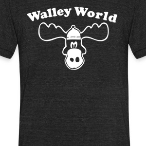 Walley world - Unisex Tri-Blend T-Shirt by American Apparel