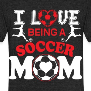 I Love Soccer Mom T Shirt - Unisex Tri-Blend T-Shirt by American Apparel