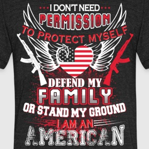 Stand My Ground I Am An American T Shirt - Unisex Tri-Blend T-Shirt by American Apparel