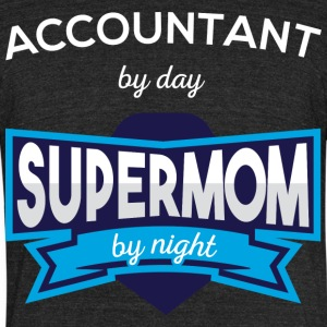 Accountant By Day Supermom By Night T Shirt - Unisex Tri-Blend T-Shirt by American Apparel