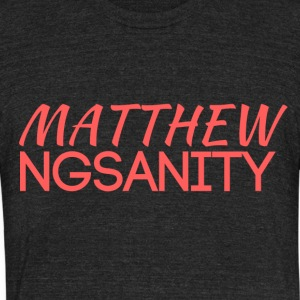 MATT NGS4N1TY Logo - Unisex Tri-Blend T-Shirt by American Apparel