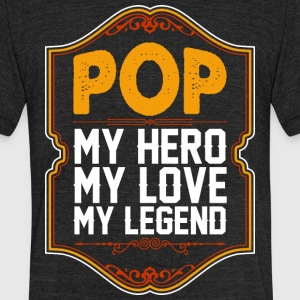 Pop My Hero My Love My Legend - Unisex Tri-Blend T-Shirt by American Apparel