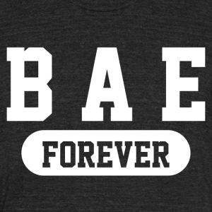 Bae Forever | Romantic, Valentines, Friends, Love - Unisex Tri-Blend T-Shirt by American Apparel