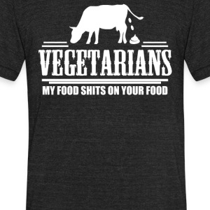 Vegetarians My Food - Unisex Tri-Blend T-Shirt by American Apparel