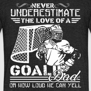Lacrosse Goalie Dad Shirt - Unisex Tri-Blend T-Shirt by American Apparel
