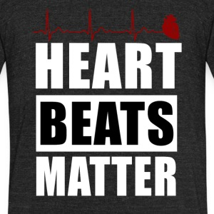 heart beats matter - Unisex Tri-Blend T-Shirt by American Apparel