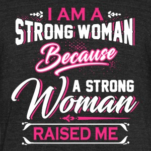 Strong Woman Shirt - Unisex Tri-Blend T-Shirt by American Apparel