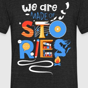 We are stories - Unisex Tri-Blend T-Shirt by American Apparel