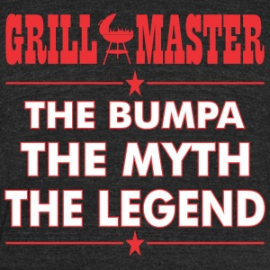 Grillmaster The Bumpa The Myth The Legend BBQ - Unisex Tri-Blend T-Shirt by American Apparel