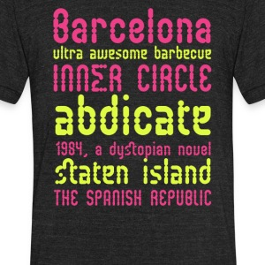 Barcelona ultra awesome barbecue - Unisex Tri-Blend T-Shirt by American Apparel