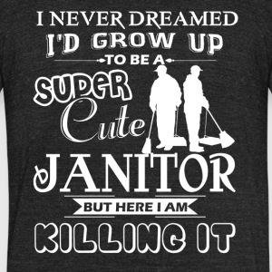 Super Cute Janitor Shirts - Unisex Tri-Blend T-Shirt by American Apparel