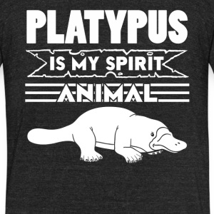Platypus Is My Spirit Animal Shirt - Unisex Tri-Blend T-Shirt by American Apparel