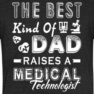 Medical Technologist Dad Shirt - Unisex Tri-Blend T-Shirt by American Apparel