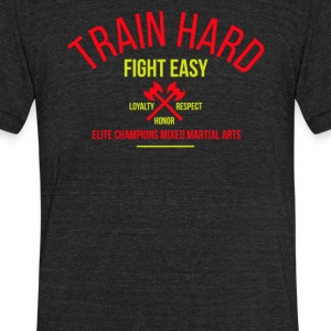 Train hard fight easy - Unisex Tri-Blend T-Shirt by American Apparel