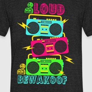 Be Loud BEWAKOOF - Unisex Tri-Blend T-Shirt by American Apparel