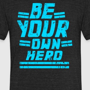 Be Your Own Hero - Unisex Tri-Blend T-Shirt by American Apparel