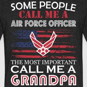 Some People Air Force Oficer Most Importnt Grandpa - Unisex Tri-Blend T-Shirt by American Apparel