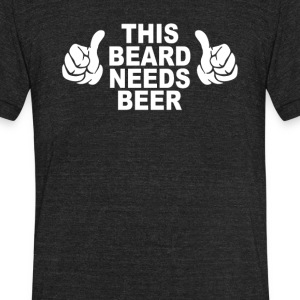 Beard Needs Beer - Unisex Tri-Blend T-Shirt by American Apparel