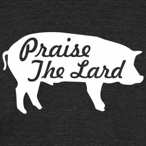 Praise The Lard Pig Pork BBQ Barbecue - Unisex Tri-Blend T-Shirt by American Apparel