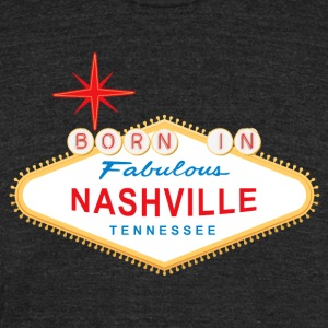 Born in Nashville - Unisex Tri-Blend T-Shirt by American Apparel