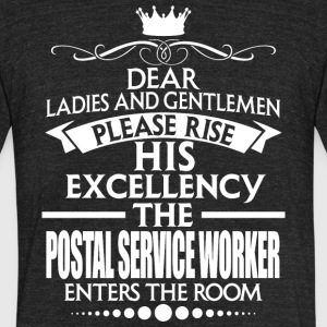 POSTAL SERVICE WORKER - EXCELLENCY - Unisex Tri-Blend T-Shirt by American Apparel