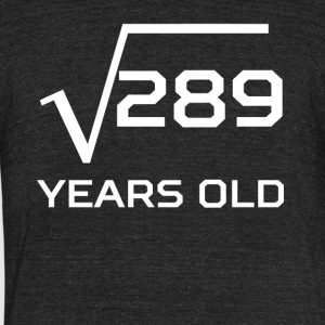 Square Root 289 Funny 17 Years Old 17th Birthday - Unisex Tri-Blend T-Shirt by American Apparel