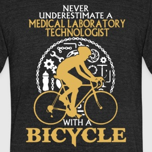 Medical Lab Tech With A Bicycle Shirt - Unisex Tri-Blend T-Shirt by American Apparel